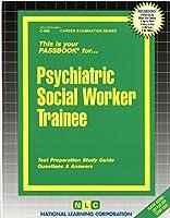 Psychiatric Social Worker Trainee (Passbooks)