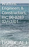 Watkins Engineers & Constructors, Inc; 00-0283  02/12/01 (English Edition)