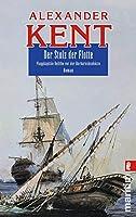 Der Stolz der Flotte: Flaggkapitaen Bolitho vor der Barbareskenkueste