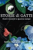 Storie Di Gatti: Nuovi Racconti a Quattro Zampe (Buck E Il Terremoto)