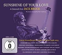 サンシャイン・オブ・ユア・ラヴ~コンサート・フォー・ジャック・ブルース(2CD+DVD)