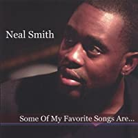 Some of My Favorite Songs Are by Neal Smith (2005-01-11)