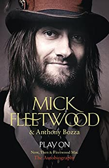 Play On: Now, Then and Fleetwood Mac by [Fleetwood, Mick]