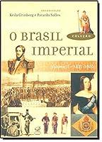 O Brasil Imperial - Volume 2