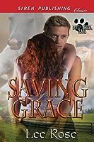 Saving Grace (Bear Creek, Texas - Siren Publishing Classic)
