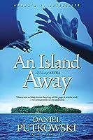 An Island Away