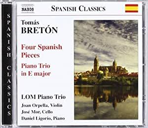 Four Spanish Pieces / Piano Trio in E Major