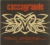 Cassagrande Tribal Sessions Vo