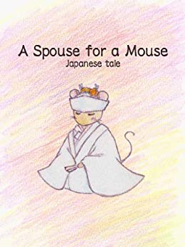 [Mikey]のA Spouse for a Mouse (English Edition)