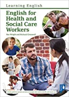 English for Health and Social Care Workers: Handbook and Audio