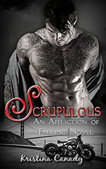 Scrupulous (An Affliction of Falling Novel Book 1) by [Canady, Kristina]