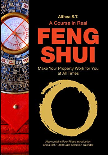 Download A Course in Real Feng Shui: Make Your Property Work for You, at All Times 1984975986