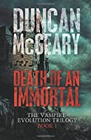 Death of an Immortal (The Vampire Evolution Trilogy)