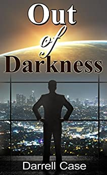 Out of Darkness by [Case, Darrell]