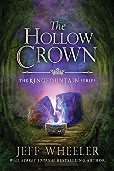 The Hollow Crown (Kingfountain Book 4) by [Wheeler, Jeff]