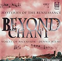 Beyond Chant: Mysteries Of The Renaissance by et al Anonymous (Composer) (1994-05-23)