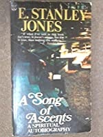 Song of Ascents: A Spiritual Autobiography (Festival Books)