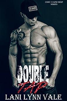 Double Tap (Code 11- KPD SWAT Book 2) by [Vale, Lani Lynn]