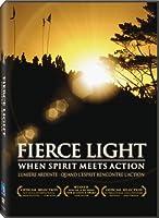 Fierce Light: When Spirit Meets Action [並行輸入品]
