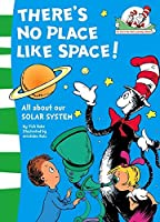 There's No Place Like Space! (The Cat in the Hat's Learning Library) by Tish Rabe(2008-09-01)
