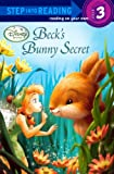 Beck's Bunny Secret (Step Into Reading Step 3: Disney Fairies)