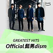 Official髭男dism ソングス in Prime