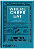 Where Chefs Eat: A Guide to Chefs' Favourite Restaurants 画像