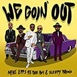 We Goin' Out (feat. Big Boi & Sleepy Brown) [Ex...