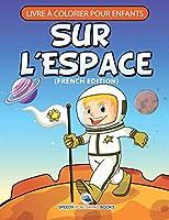 Livre À Colorier Pour Enfants Sur La Princesse (French Edition)
