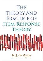 The Theory and Practice of Item Response Theory (Methodology in the Social Sciences) by R. J. de Ayala(2008-12-30)