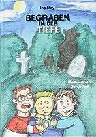 Begraben in der Tiefe: Mystery Detectives Band 2