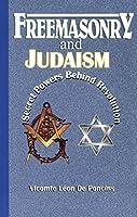Freemasonry & Judaism: Secret Powers Behind Revolutions