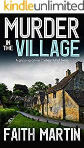 MURDER IN THE VILLAGE a gripping crime mystery full of twists