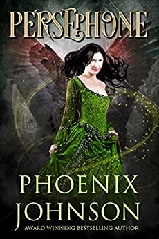 Persephone: Magical Paranormal Fantasy Romance by [Johnson, Phoenix]
