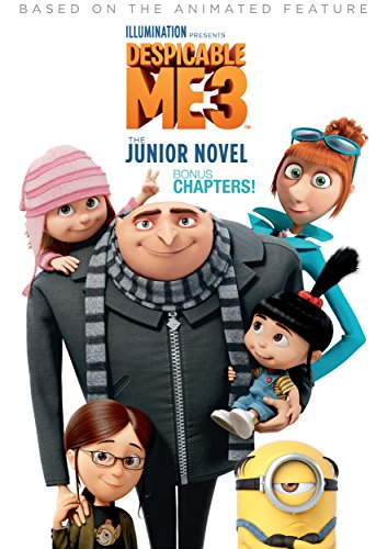 Despicable Me 3: The Junior Novel Bonus Chapters (English Edition)