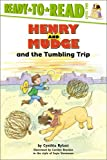Henry and Mudge and the Tumbling Trip (Henry & Mudge)