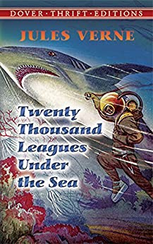 Twenty Thousand Leagues Under the Sea (Dover Thrift Editions) by [Verne, Jules]