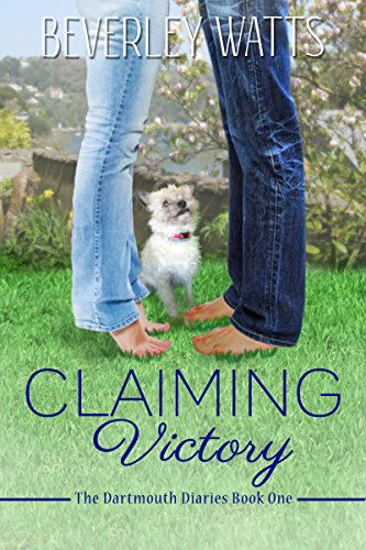 Download Claiming Victory: A Romantic Comedy (The Dartmouth Diaries Book 1) (English Edition) B00QUAB6KW