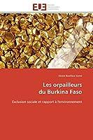 Les Orpailleurs Du Burkina Faso (Omn.Univ.Europ.)
