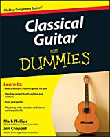 Classical Guitar For Dummies (For Dummies Series)