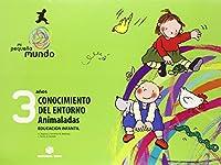 Mi pequeño mundo, Animaladas, conocimiento del entorno, 3 Educación Infantil