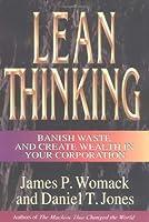 Lean Thinking, 1st ed. (Lean Enterprise Institute)