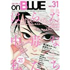 on BLUE vol.31 (on BLUEコミックス)