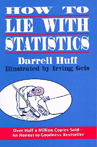 Download How to Lie With Statistics 0393310728