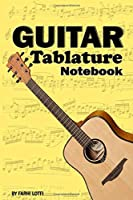 Guitar Tablature Notebook Yellow Edtion 100 Pages