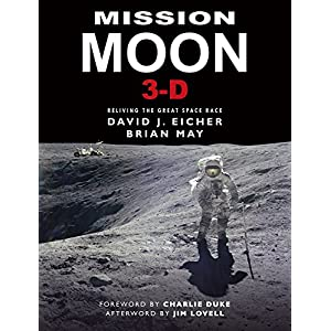 Mission Moon 3-D: Reliving the Great Space Race (3d Stereoscopic Book)