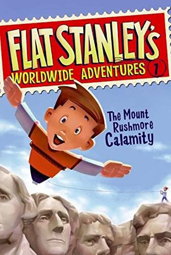 Flat Stanley's Worldwide Adventures #1: The Mount Rushmore Calamityの詳細を見る
