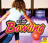 Bowling (Let's Play)