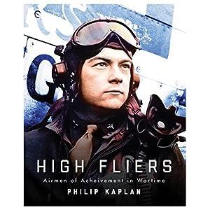 High Fliers: Airmen of Achievement in Wartime