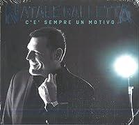Natale Galletta - C'E' Sempre Un Motivo (1 CD)